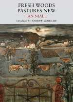 Ian Niall: Fresh Woods, Pastures New, Buch