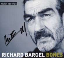 Richard Bargel: Bones (180g) (signiert), LP