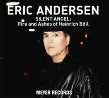 Eric Andersen: Silent Angel: Fire And Ashes Of Heinrich Böll (180g) (signiert), LP