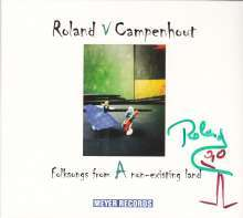 Roland Van Campenhout: Folksongs From A Non-Existing Land (signiert), LP