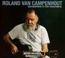 Roland Van Campenhout: Somewhere In The Mountains (180g) (signiert), 2 LPs und 1 DVD