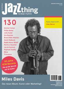 Zeitschriften: JAZZthing - Magazin für Jazz (130) September - Oktober 2019, Zeitschrift