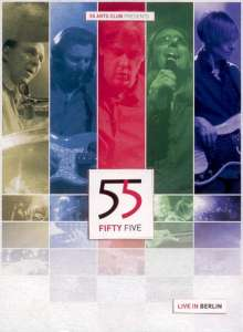 55 Fifty Five: Live In Berlin 2009, 2 CDs und 1 DVD