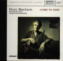 Doug MacLeod: Come To Find, XRCD