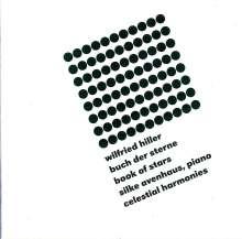 Wilfried Hiller (geb. 1941): Buch der Sterne, 2 CDs