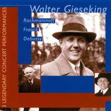 Walter Gieseking - Legendary Performances, CD
