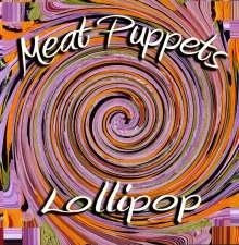 Meat Puppets: Lollipop, LP