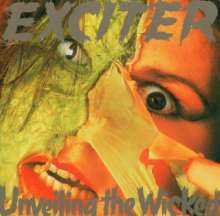 Exciter: Unveiling The Wicked, CD
