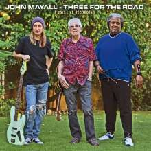 John Mayall: Three For The Road: A 2017 Live Recording, CD
