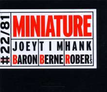 Joey Baron, Tim Berne & Hank Roberts: Miniature, CD