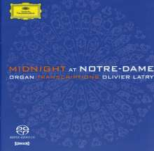 Olivier Latry - Midnight at Notre-Dame Paris (Cavaille-Coll-Orgel), SACD