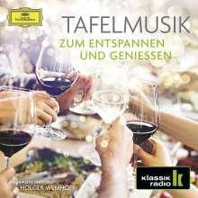 Tafelmusik zum Entspannen und Geniessen (Klassik-Radio), 2 CDs