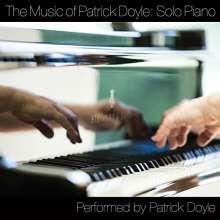 Patrick Doyle: Filmmusik: Music Of Patrick Doyle: Solo Piano, CD