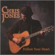 Chris Jones: Follow Your Heart, CD
