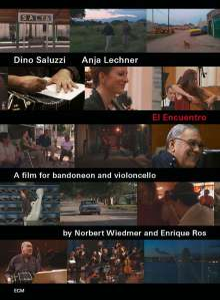Dino Saluzzi & Anja Lechner: El Encuentro, DVD