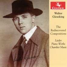 Walter Gieseking (1895-1956): The Rediscovered Compositions - Lieder, Klavierwerke & Kammermusik, CD