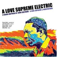 A Love Supreme Electric: A Love Supreme & Meditations, 2 CDs
