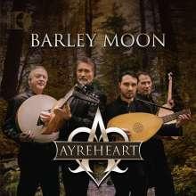 Ayreheart: Barley Moon, 1 CD und 1 Blu-ray Audio