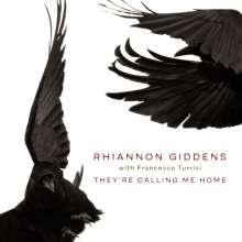 Rhiannon Giddens & Francesco Turrisi: They're Calling Me Home, CD