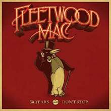 Fleetwood Mac: 50 Years - Don't Stop, 3 CDs