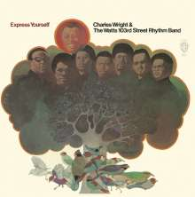 Charles Wright & The Watts 103rd Street Rhythm Band: Express Yourself, CD