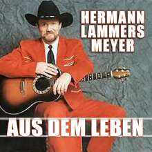 Hermann Lammers Meyer: Aus dem Leben, CD