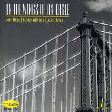 John Kicks, Buster Williams & Louis Hayes: On The Wings Of An Eagle, Super Audio CD