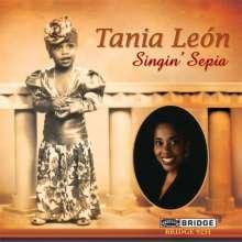 "Tania Leon (geb. 1943): Lieder ""Singin' Sepia"", CD"