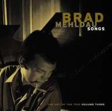 Brad Mehldau (geb. 1970): The Art Of The Trio Vol.3: Songs, CD