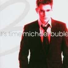 Michael Bublé (geb. 1975): It's Time, CD