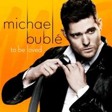 Michael Bublé (geb. 1975): To Be Loved (180g), LP
