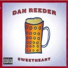 Dan Reeder: Sweetheart, CD