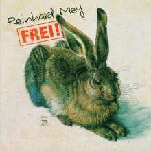 Reinhard Mey: Frei!, CD