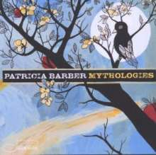 Patricia Barber (geb. 1956): Mythologies, CD