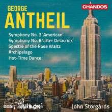 """George Antheil (1900-1959): Symphonien Nr.3 """"American"""" & Nr.6 """"after Delacroix"""", CD"""