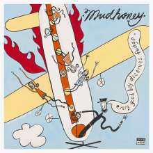 Mudhoney: Every Good Boy Deserves Fudge (30th Anniversary Deluxe Edition), 2 CDs