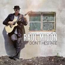 Raul Midón: Don't Hesitate, CD