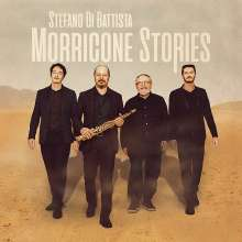 Stefano Di Battista (geb. 1968): Filmmusik: Morricone Stories, CD