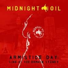 Midnight Oil: Armistice Day: Live At The Domain, Sydney 2017, 2 CDs