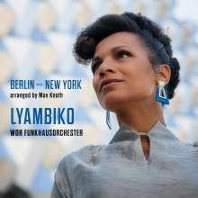 Lyambiko (geb. 1978): Berlin - New York, CD