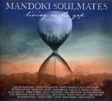 ManDoki Soulmates: Living In The Gap + Hungarian Pictures, 2 CDs