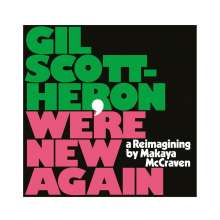 Gil Scott-Heron (1949-2011): We're New Again - A Reimagining By Makaya McCraven, CD