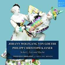 Philipp Christoph Kayser (1755-1823): Scherz, List & Rache, 2 CDs