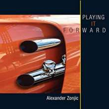 Alexander Zonjic: Playing It Forward, CD