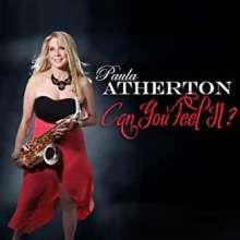 Paula Atherton: Can You Feel It, CD
