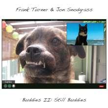 Frank Turner & Jon Snodgrass: Buddies II: Still Buddies, LP