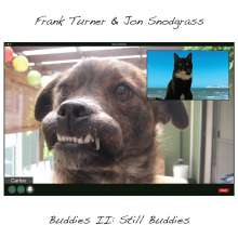 Frank Turner & Jon Snodgrass: Buddies II: Still Buddies (Silver Vinyl), LP