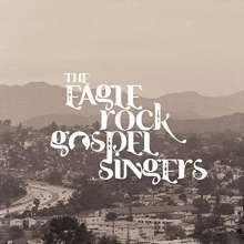 The Eagle Rock Gospel Singers: Heavenly Fire, LP