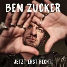 Ben Zucker: Jetzt erst recht!, CD