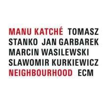 Manu Katché (geb. 1958): Neighbourhood, CD